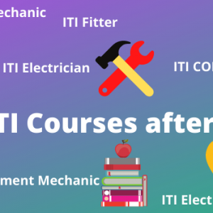 Best ITI Courses List after 10th