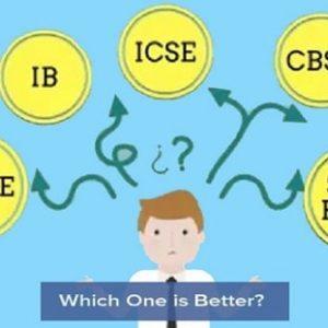 CBSE Vs. ICSE Vs. IGCSE Vs. IB